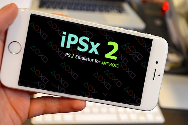 ipsx ANDROID ps 2 emulator NO ROOT NEEDED